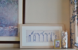 Kindness Matters Mantel